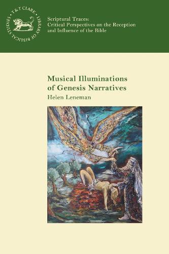 Musical Illuminations of Genesis Narratives - Scriptural Traces (Paperback)