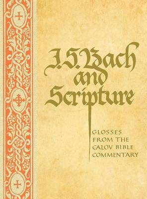 J.S. Bach and Scripture (Hardback)