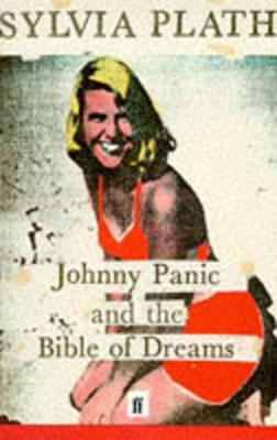 Johnny Panic and the Bible of Dreams: and other prose writings (Paperback)
