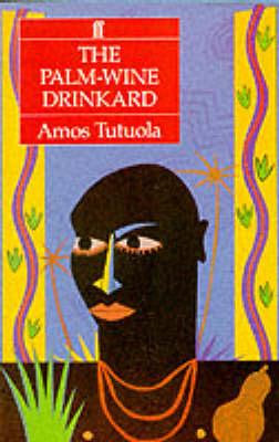 The Palm-wine Drinkard (Paperback)