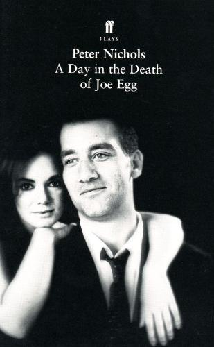 A Day in the Death of Joe Egg (Paperback)