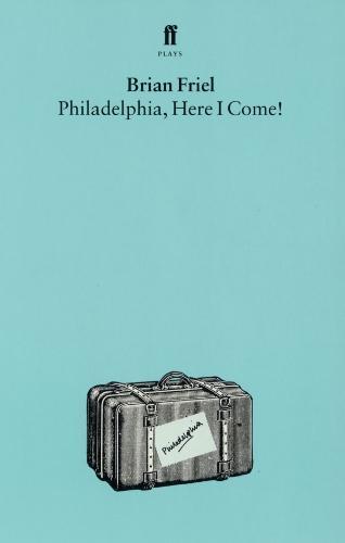 Philadelphia, Here I Come (Paperback)