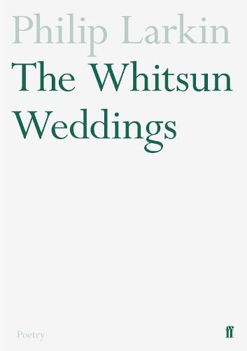 The Whitsun Weddings (Paperback)