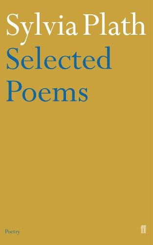 Selected Poems of Sylvia Plath (Paperback)