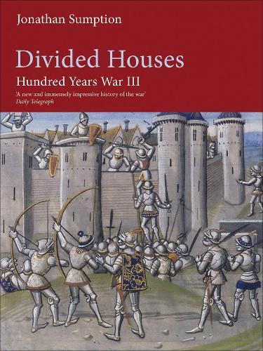Hundred Years War Vol 3: Divided Houses (Hardback)