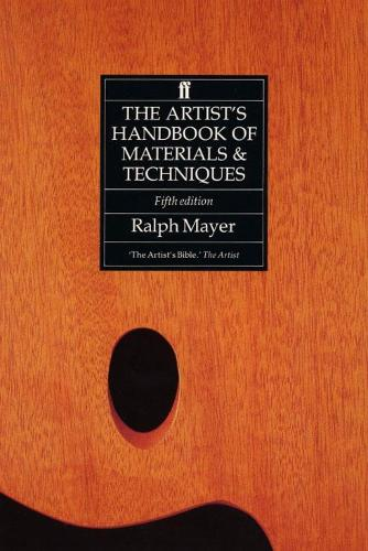 The Artist's Handbook of Materials and Techniques (Paperback)