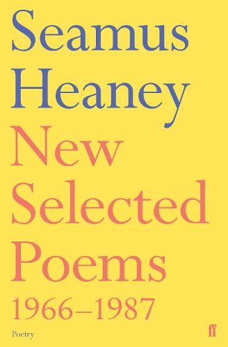 New Selected Poems 1966-1987 (Paperback)