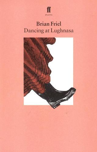 Dancing at Lughnasa (Paperback)