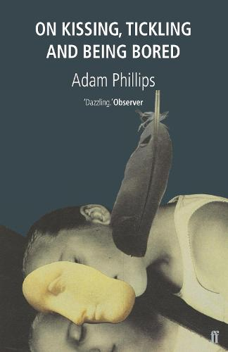 On Kissing, Tickling and Being Bored (Paperback)