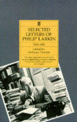 Philip Larkin: Selected Letters (Paperback)