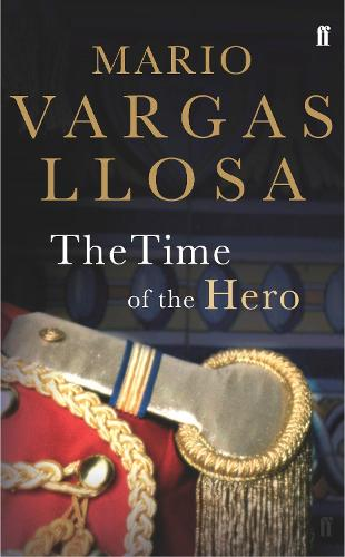 The Time of the Hero (Paperback)
