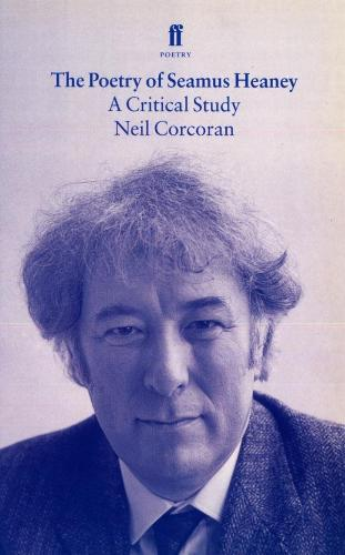 The Poetry of Seamus Heaney (Paperback)