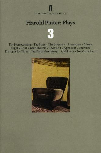 Harold Pinter Plays 3: The Homecoming; Old Times; No Man's Land (Paperback)