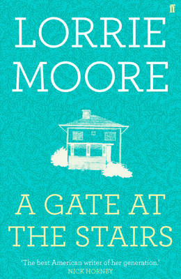 A Gate at the Stairs (Hardback)
