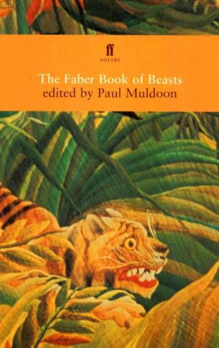 The Faber Book of Beasts (Paperback)