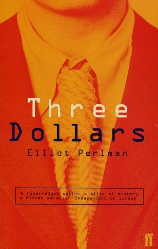 Three Dollars (Paperback)