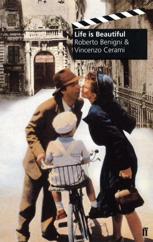 Life Is Beautiful By Roberto Benigni Waterstones