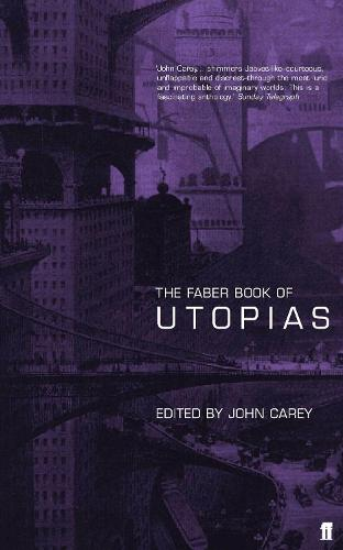 The Faber Book of Utopias (Paperback)