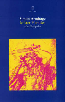Euripides' Mister Heracles - Faber Poetry (Paperback)