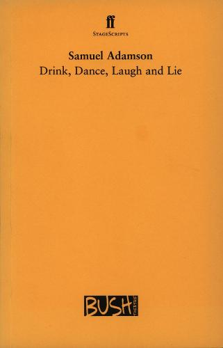 Drink, Dance, Laugh and Lie (Paperback)