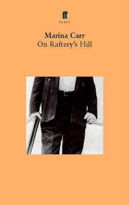 On Raftery's Hill (Paperback)