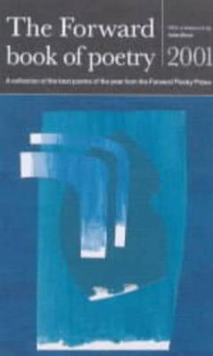 The Forward Book of Poetry 2001 (Paperback)