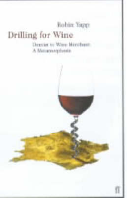 Drilling for Wine: Dentist to Wine Merch (Paperback)