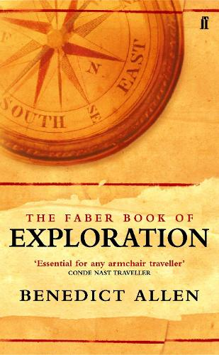 The Faber Book of Exploration (Paperback)