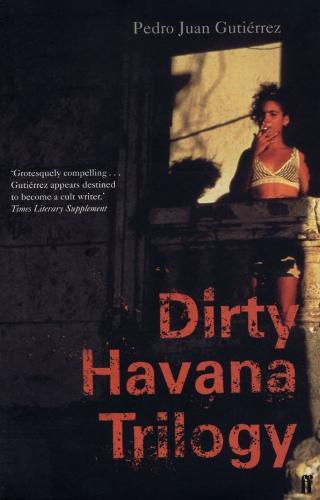 Dirty Havana Trilogy (Paperback)