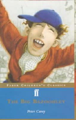 The Big Bazoohley - Faber Children's Classics (Paperback)