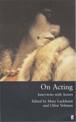On Acting: Interviews with Actors (Paperback)