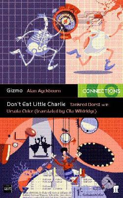 Gizmo: Gizmo & Don't Eat Little Charlie AND Don't Eat Little Charlie (Paperback)