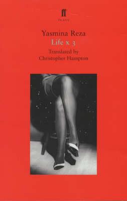 Life X 3 - Faber Plays (Paperback)