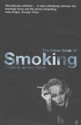 The Faber Book of Smoking (Paperback)