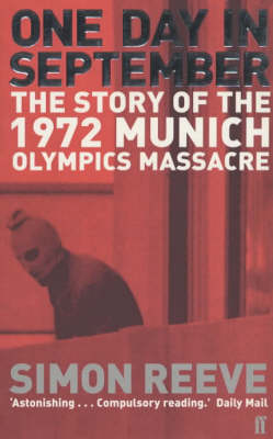 One Day in September: The Story of the 1972 Munich Olympics Massacre (Paperback)