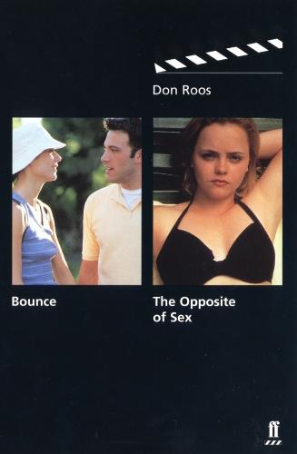 Bounce: Bounce & The Opposite of Sex AND The Opposite of Sex (Paperback)