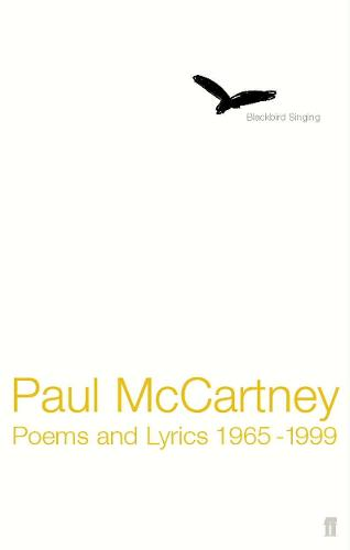 Blackbird Singing: Poems and Lyrics 1965-1999 (Paperback)