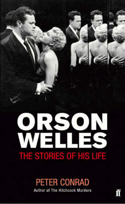 Orson Welles: The Stories of His Life (Paperback)