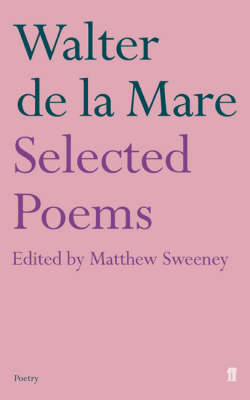 Selected Poems of Walter De La Mare (Paperback)