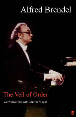 Veil of Order: Conversations with Martin Meyer (Hardback)