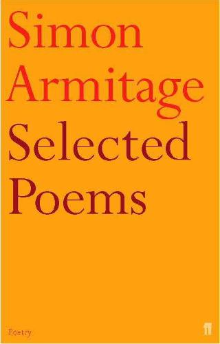 Selected Poems of Simon Armitage (Paperback)