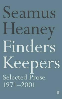 Finders Keepers: Selected Prose 1971 - 2001 (Paperback)