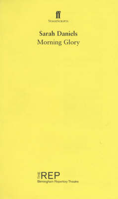 Morning Glory - StageScripts (Paperback)