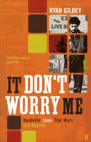 It Don't Worry Me: American Film in the 70s (Paperback)