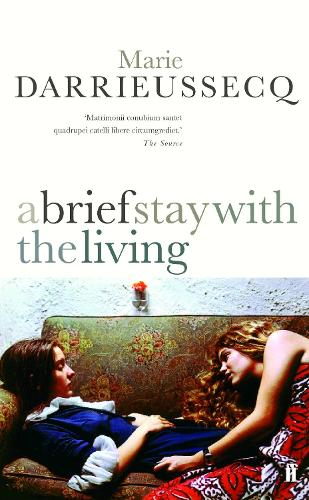 A Brief Stay with the Living (Paperback)