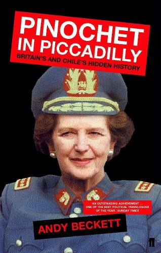 Pinochet in Piccadilly (Paperback)