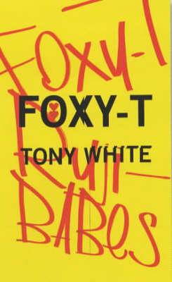 Foxy-T (Paperback)