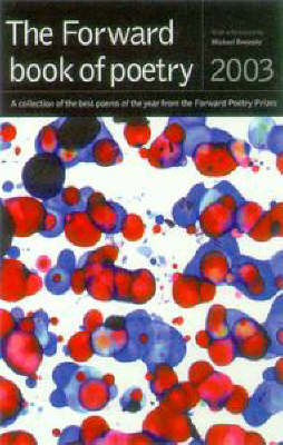 The Forward Book of Poetry 2003 (Paperback)