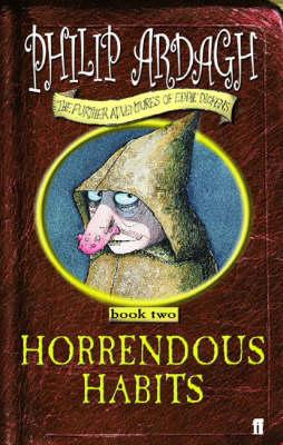 Horrendous Habits: bk. 2 - Further Adventures of Eddie Dickens Bk. 2 (Paperback)