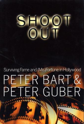 Shoot Out: Surving Fame and (Mis)Fortune in Hollywood (Paperback)